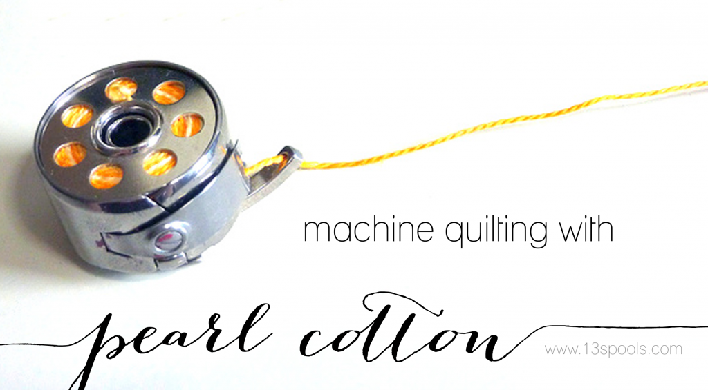 machine quilting with pearl cotton