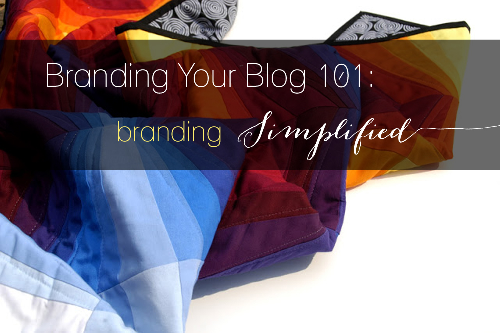 Branding Your Blog 101 Branding Simplified copy