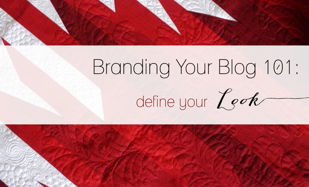 Branding Your Blog 101 Define Your Look copy