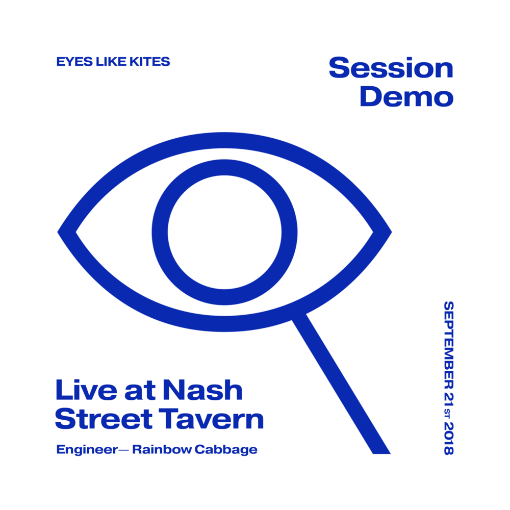 Session Demo: Live at Nash Street Tavern - Recorded Sept. 21st, 2018, engineered by Rainbow Cabbage.