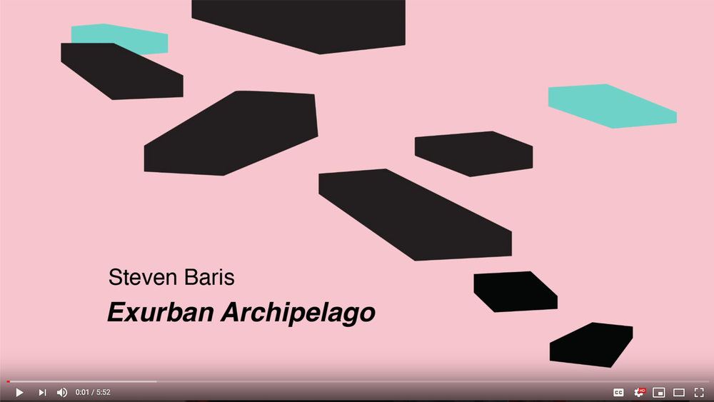 video-exurban-archipelago.jpg