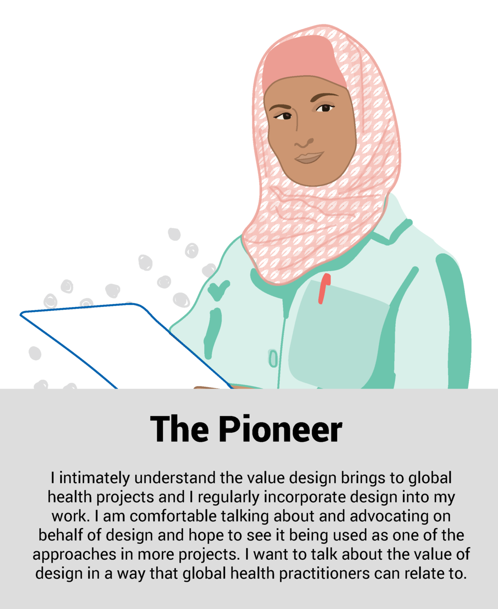 """""""I intimately understand the value design brings to global health projects and I regularly incorporate design into my work. I am comfortable talking about and advocating on behalf of design and hope to see it being used as one of the approaches in more projects. I want to talk about the value of design in a way that global health practitioners can relate to""""."""