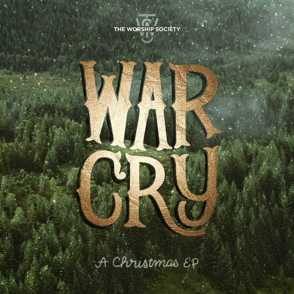 War Cry - (A Christmas EP)Listen on iTunesListen on Spotify