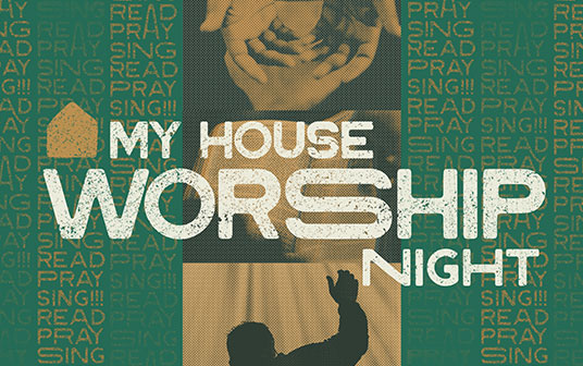 my-house-worship-night-536x336.jpg