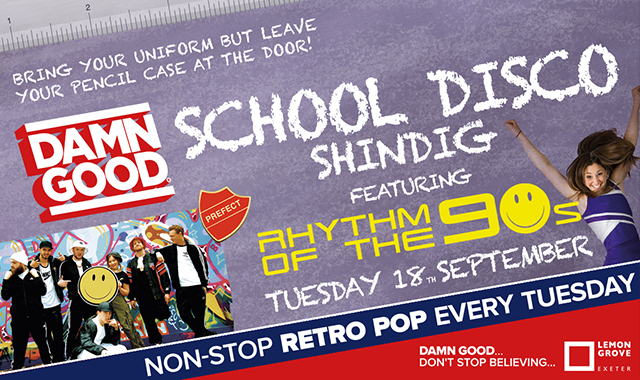 Copy of DAMN GOOD'S... SCHOOL DISCO SHINDIG! - 18 September