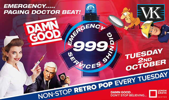 Copy of DAMN GOOD'S... 999 EMERGENCY SERVICES SHINDIG! - 2nd October