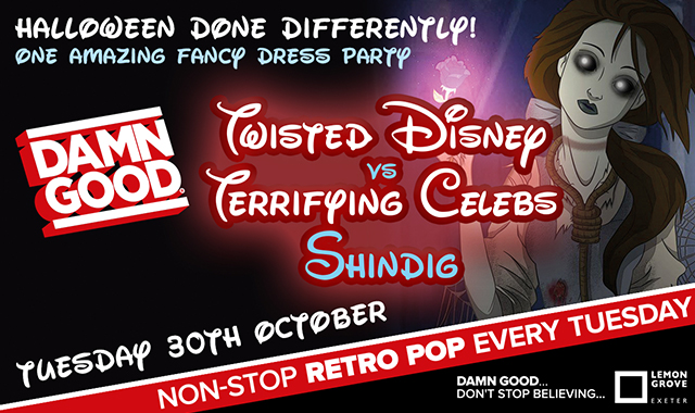 Copy of DAMN GOOD'S... TWISTED DISNEY V TWISTED CELEBS SHINDIG! - 30th October