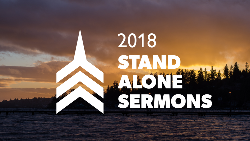 2018 Stand Alone Sermons.png