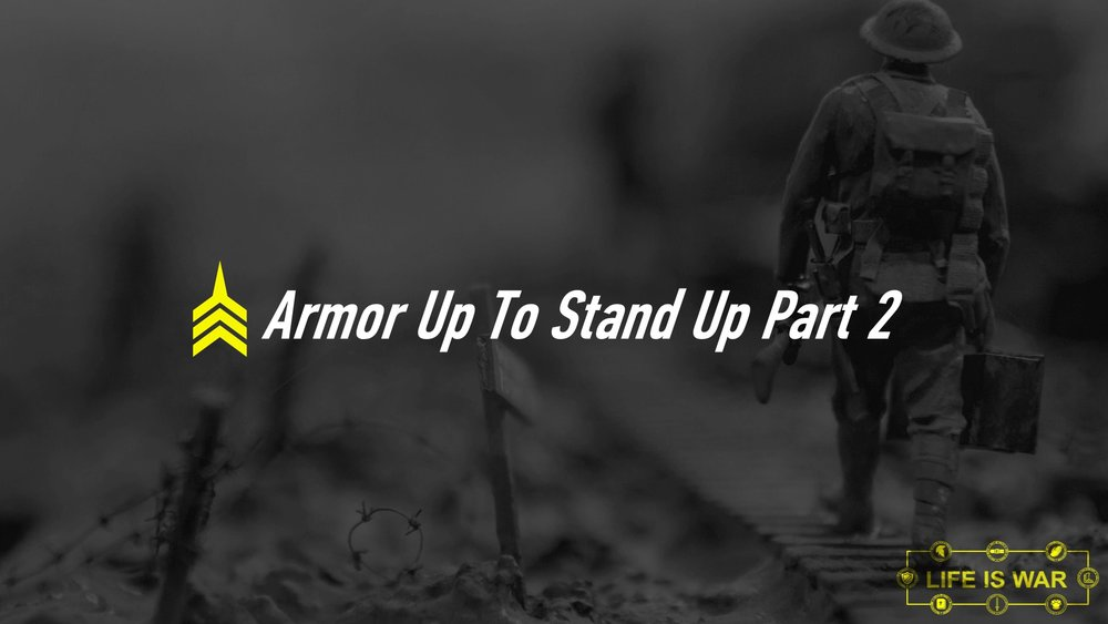 20180812 Armor Up To Stand Up Part 2.JPG