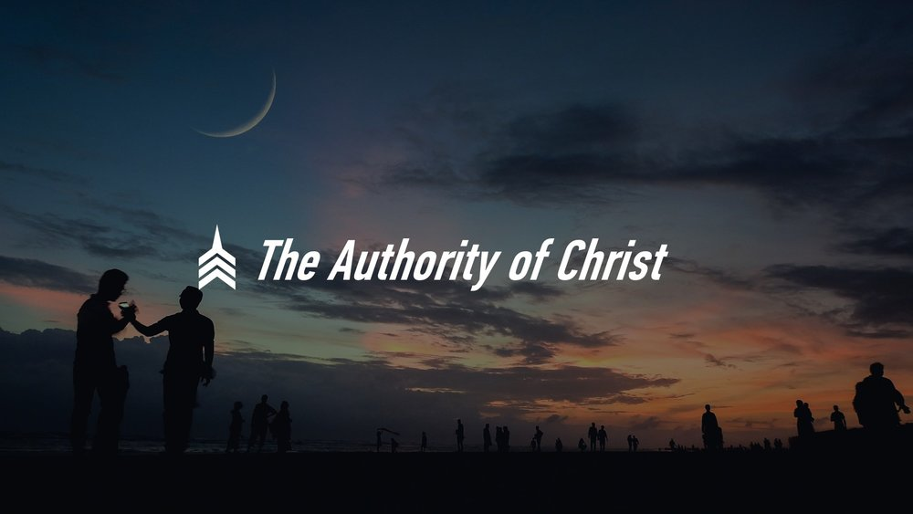 20180819 The Authority Of Christ.JPG