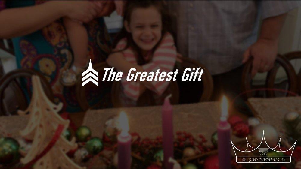20171224 The Greatest Gift.JPG