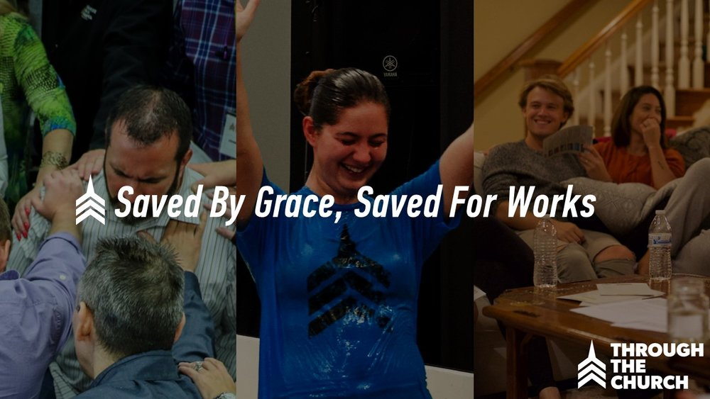 20171029 Saved By Grace, Saved For Works.JPG