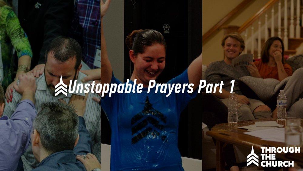 20171008 Unstoppable Prayers - Part 1.JPG