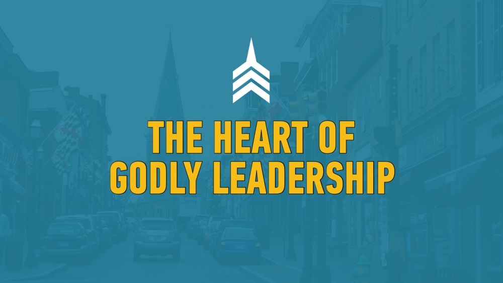 The Heart Of Godly Leadership.png