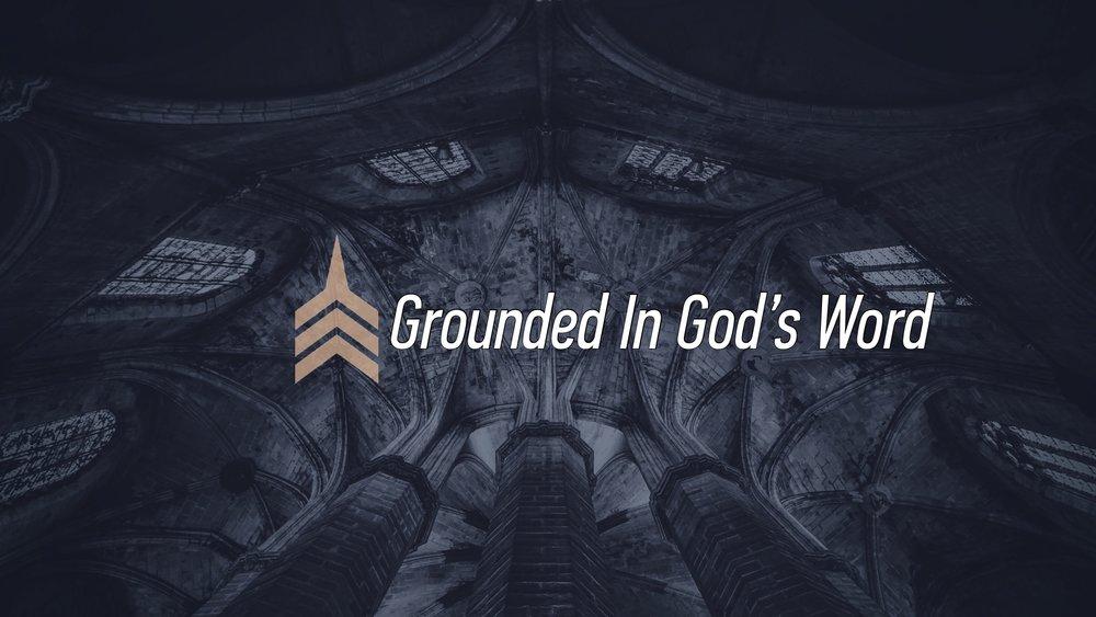 20170813 Grounded In God's Word.jpg