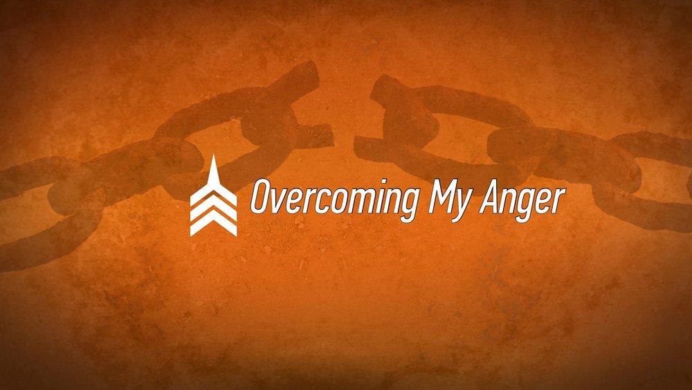 20170521 Overcoming My Anger.jpg