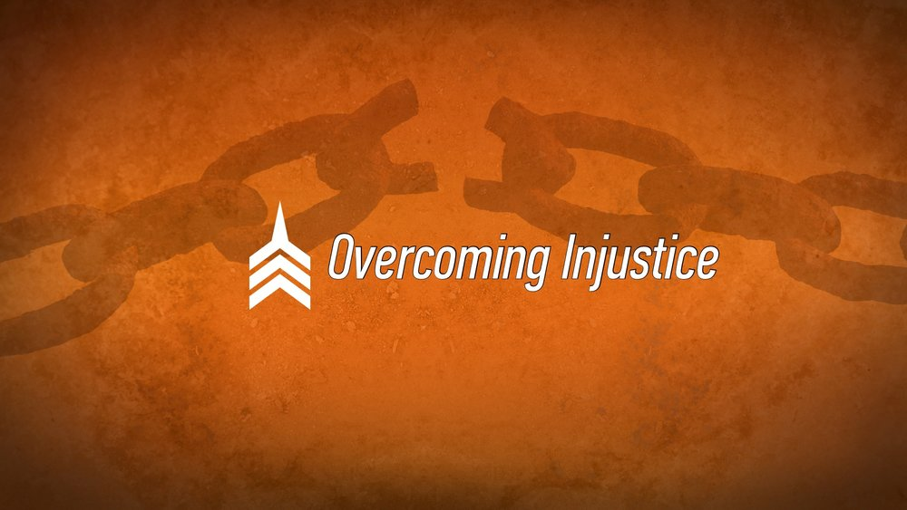 20170611 Overcoming Injustice.jpg