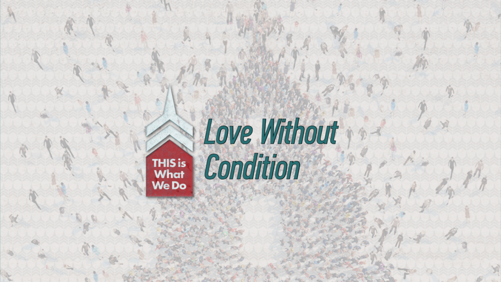 20170115 Love Without Condition.png