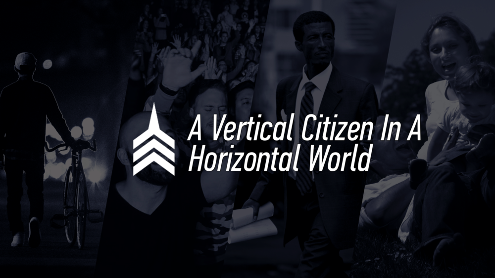 20161106 A Vertical Citizen In A Horizontal World.png