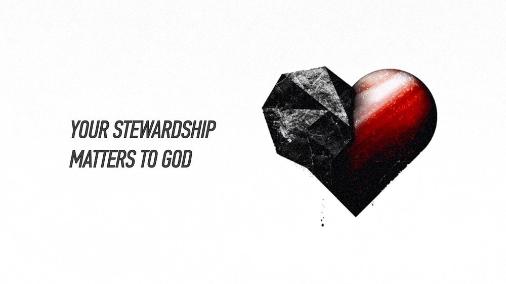 20160313 Your Stewardship Matters To God.jpg