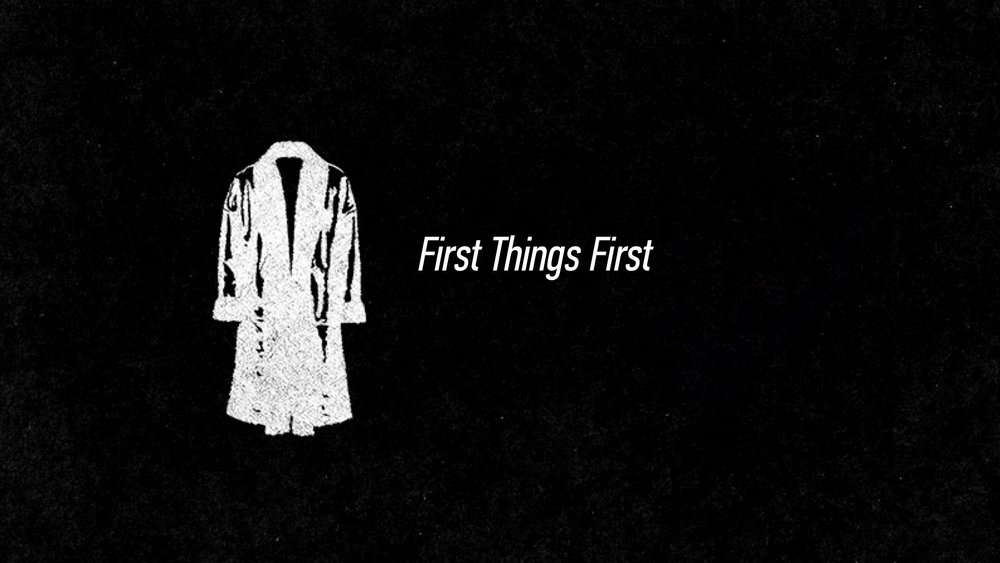 20160508 First Things First.jpg