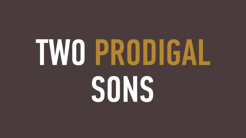 20151018 Two Prodigal Sons.png