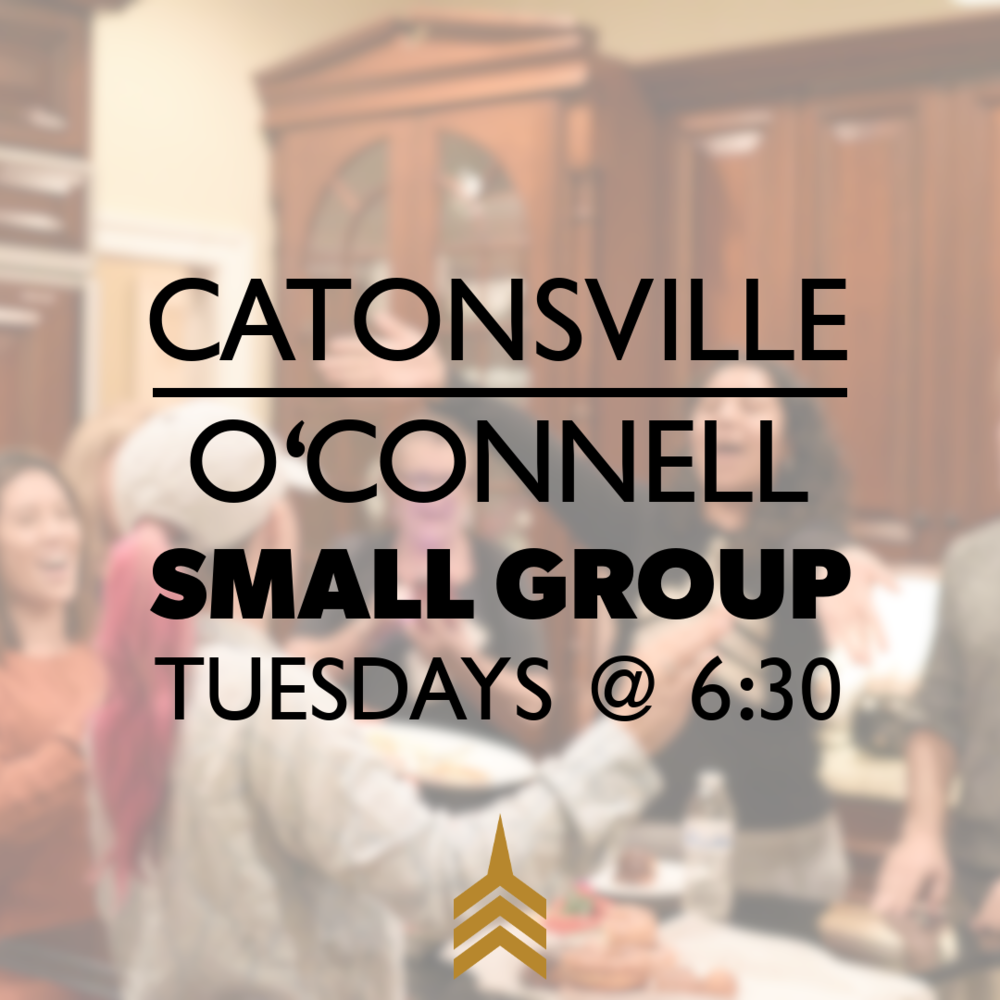 2019 CATONSVILLE-O'CONNELL Small Groups 1080x1080.png