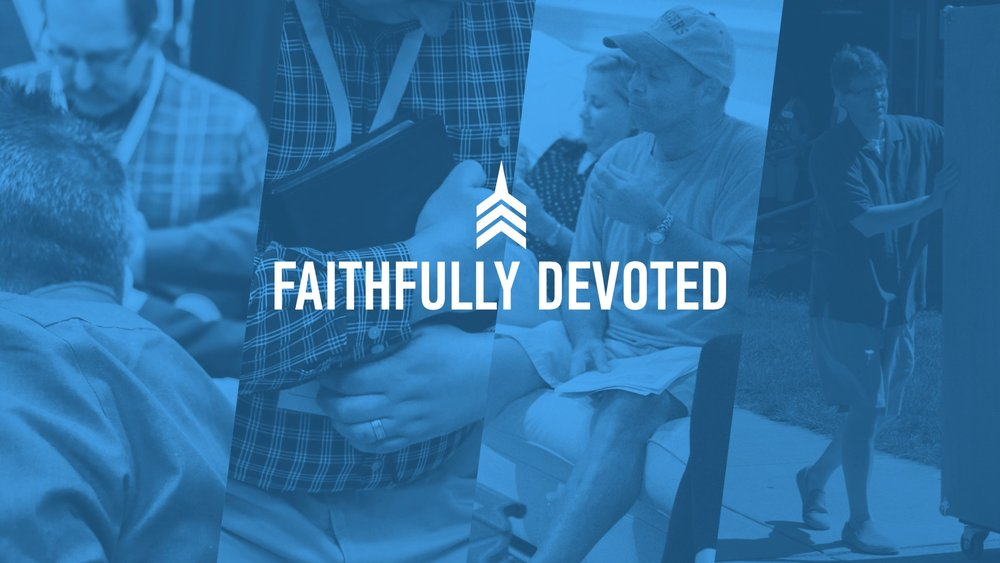 20190120 FAITHFULLY DEVOTED.JPG