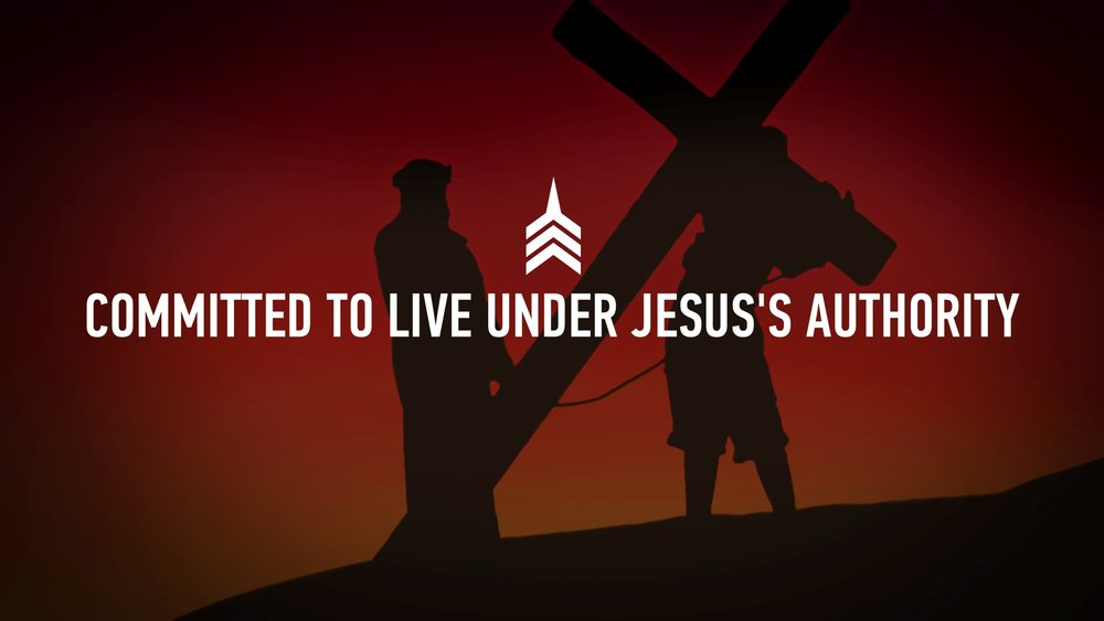 20190217 COMMITTED TO LIVE UNDER JESUS'S AUTHORITY.JPG