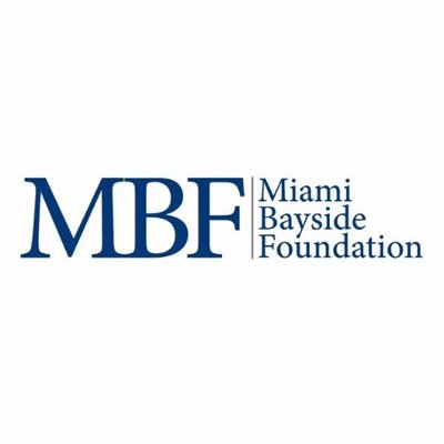 If we exist, it's thanks to the Miami Bayside Foundation