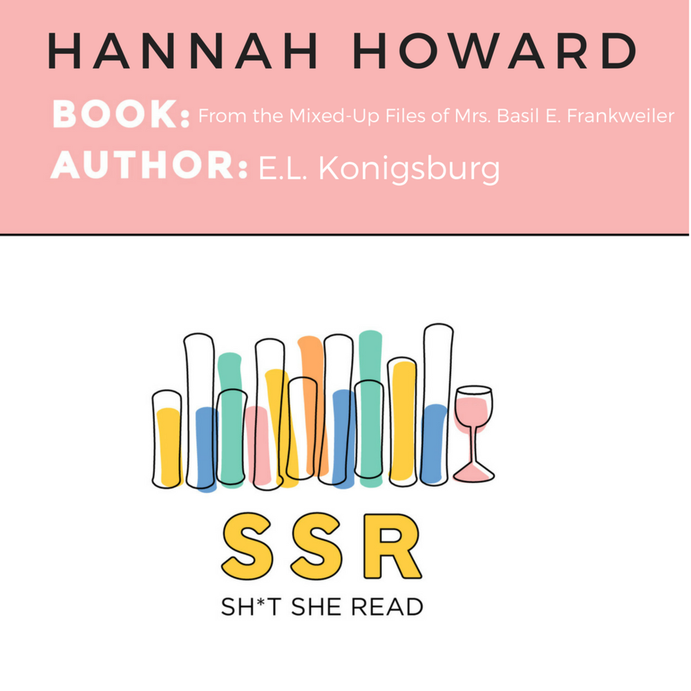 HANNAH HOWARD%2FFROM THE MIXED UP FILES.png