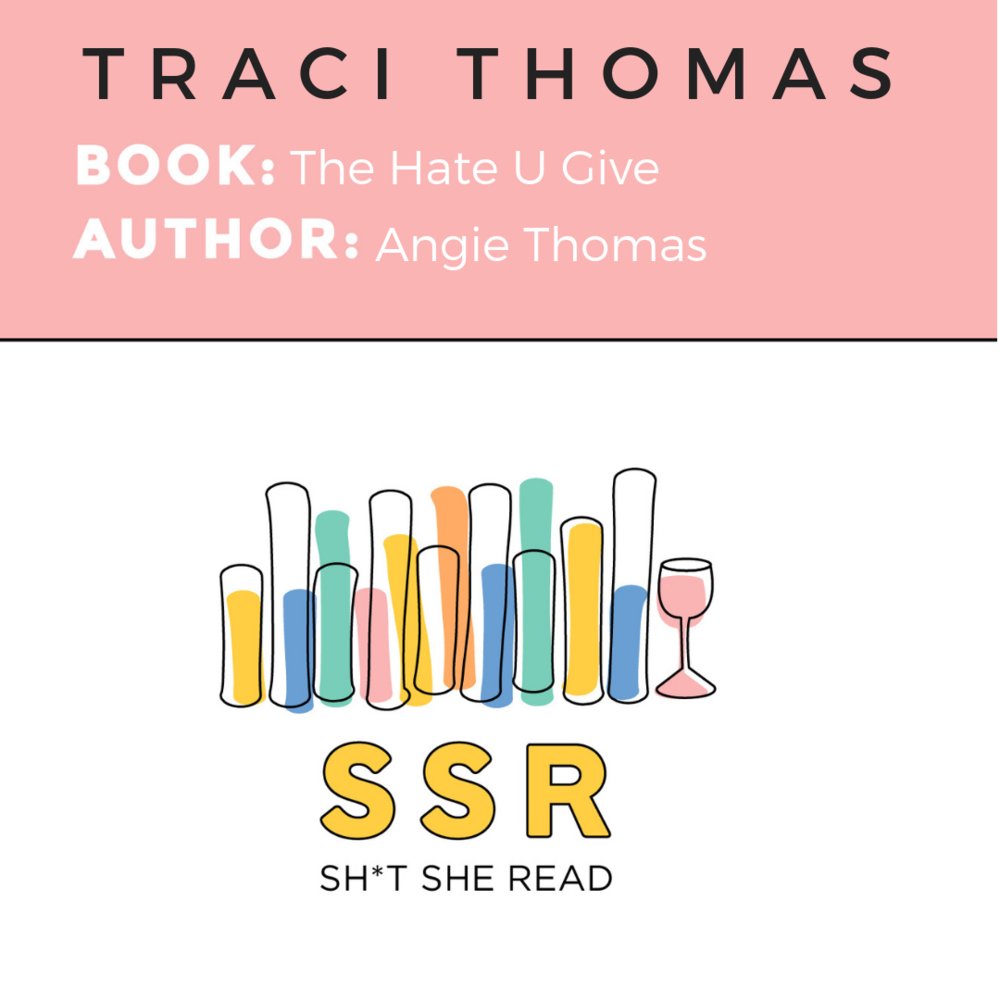 Traci Thomas%2FThe Hate U Give.png