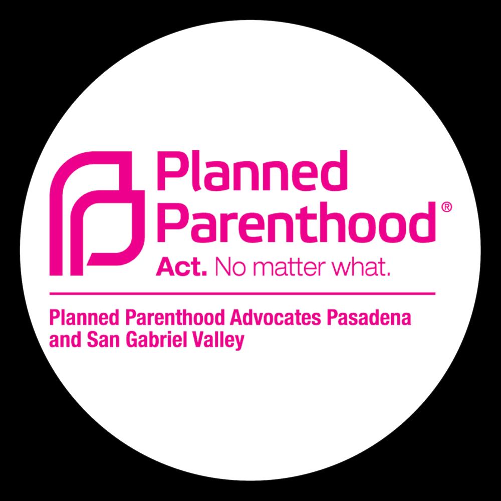 Planned Parenthood - Advocates Pasadena & San Gabriel Valley