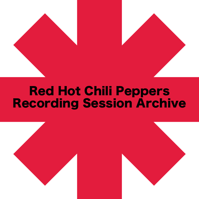 Red Hot Chili Peppers Recording Sessions Archive