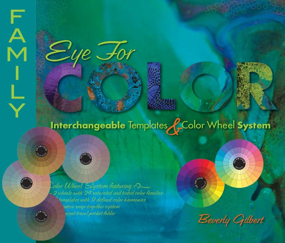 Eye For Color Family 6 Color Wheels Beverly Ash Gilbert