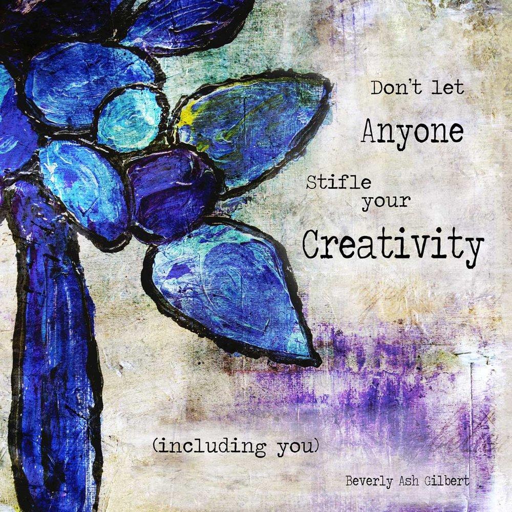 Positive_Inspiration_DontStifleCreativity.jpg