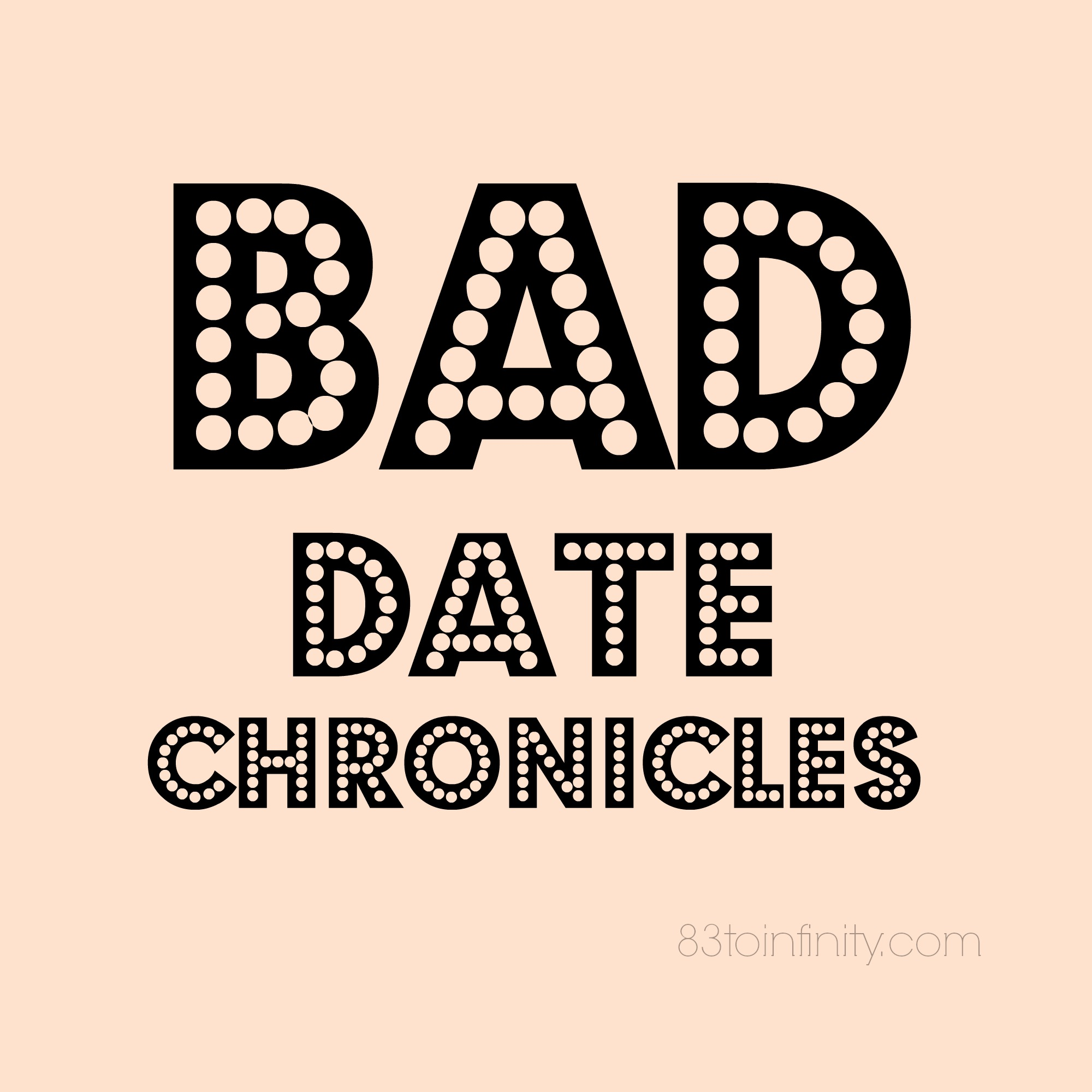 BadDateChronicles