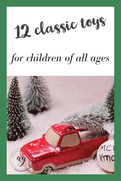 12 classic toys all ages