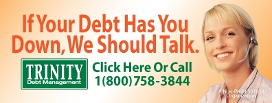 If Your Debt Has you Down, We should Talk. Trinity Debit management 1-800-758-3844