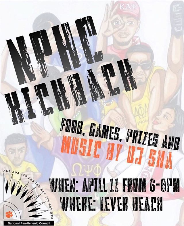 Join the Clemson University NPHC 6:00pm-8:00pm at Lever Beach on Thursday, April 11, 2019 for our Kickback! We will have food, games, and performances! Come out and have a great time kickin' it with us!