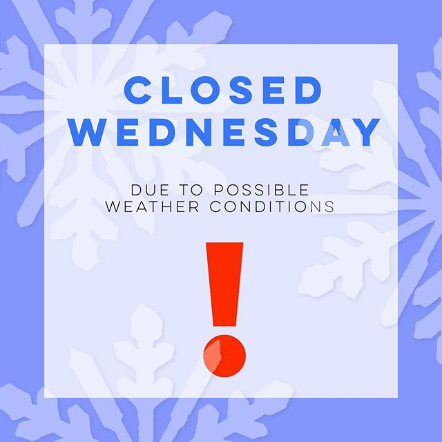 Just a notice that for the safety of our employees and customers we will be closed Wednesday due to possible upcoming weather! Stay warm and safe everyone! #PSA #Goshen #WeatherUpdate