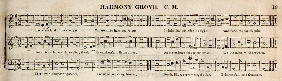 Fig. 7.  HARMONY GROVE.  Virginia Harmony  (1831). Melody is in the middle part.
