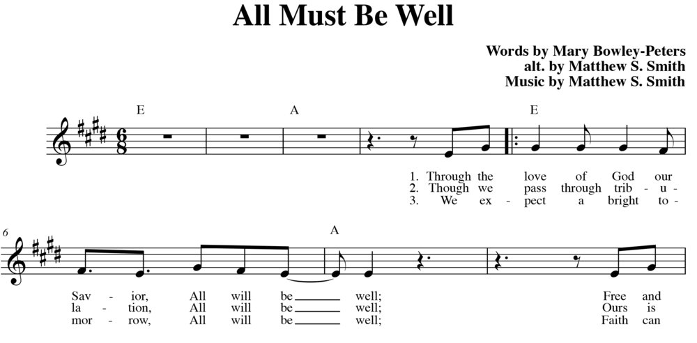 "Fig. 3.  Matthew S. Smith, ""All must be well,""  Indelible Grace Hymn Book  (©2007 Detuned Radio Music), excerpt."