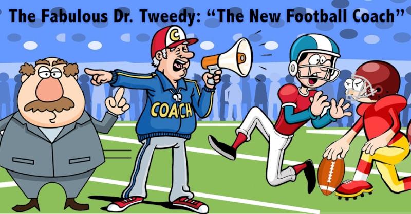 THe Fabulous Dr. Tweedy.jpg