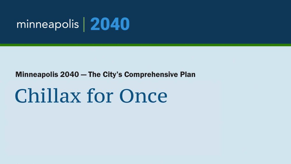 Minneapolis-2040-Plan--Just-to-Chillax-for-Once.jpg