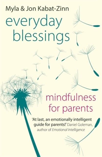 Everyday Blessings Mindfulness for Parents