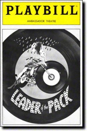 Leader of the Pack(Apr 08, 1985 - Jul 21, 1985) - 1984 Off-Broadway1985 BroadwayVocal arrangements by Marc Shaiman