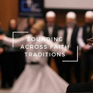 Sounding-Across-Faith-Traditions.jpg