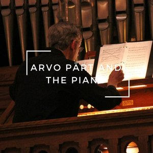 Arvo-Pärt-and-the-Piano.jpg