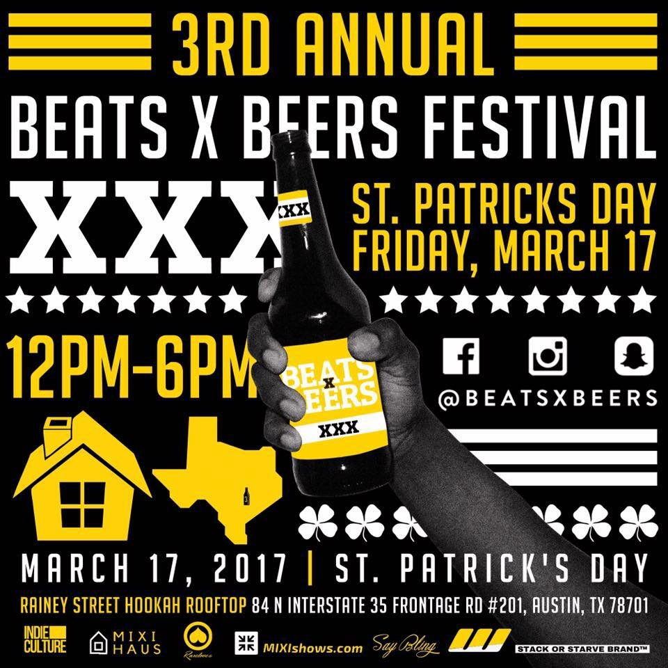 Beats x Beers Festival 3 - Austin, TX (SXSW)
